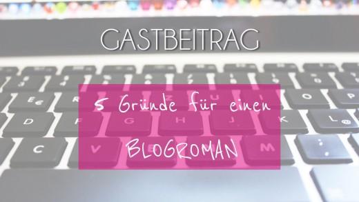 Gastbeitrag_Blogroman